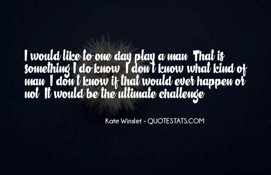 One Of A Kind Man Quotes #1145519