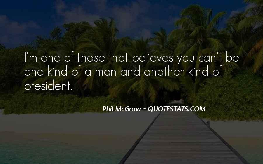 One Of A Kind Man Quotes #1211759