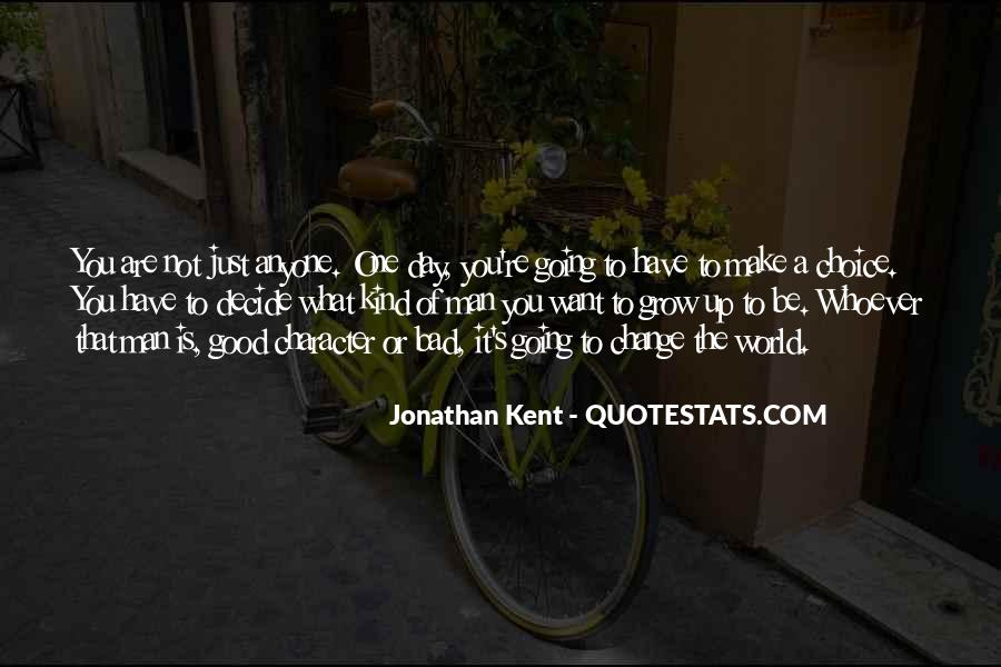 One Of A Kind Man Quotes #1395831
