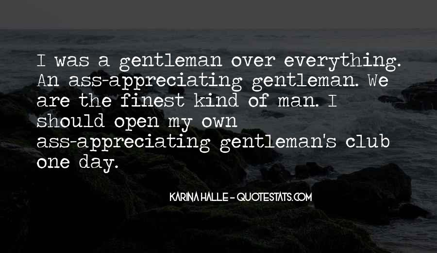 One Of A Kind Man Quotes #1860383