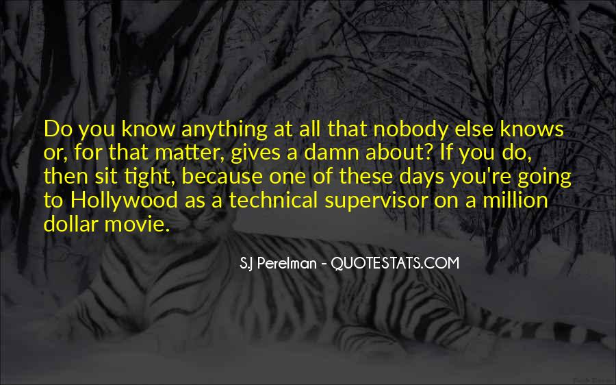 One Of These Days Movie Quotes #1443191