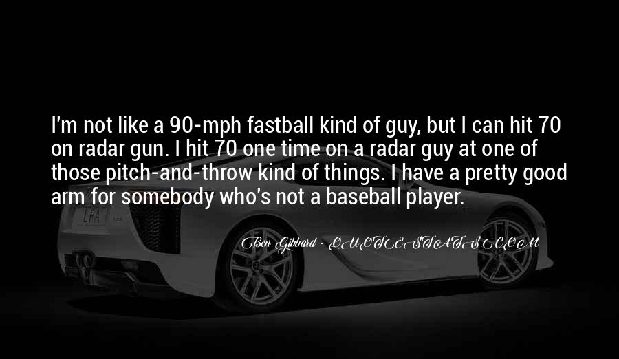 One Pitch At A Time Quotes #755984