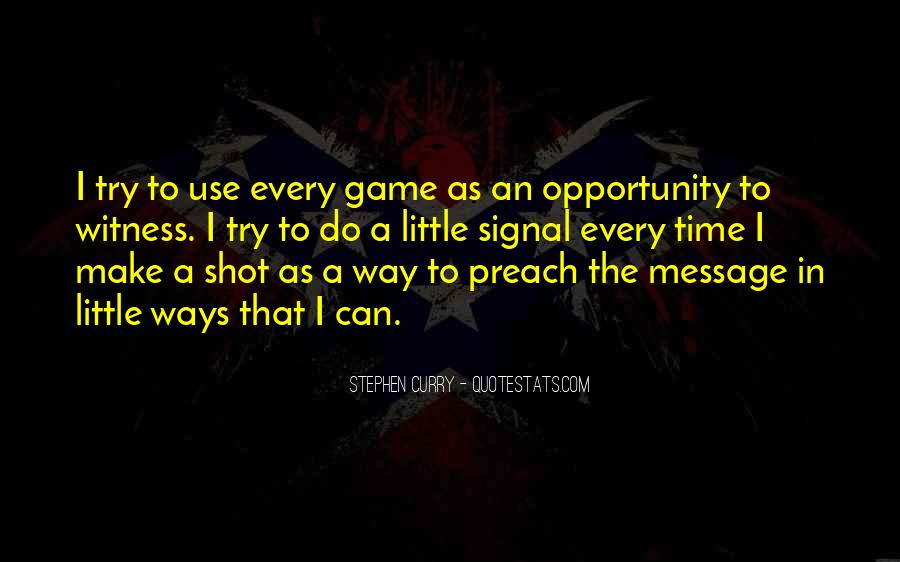One Shot Opportunity Quotes #1421871
