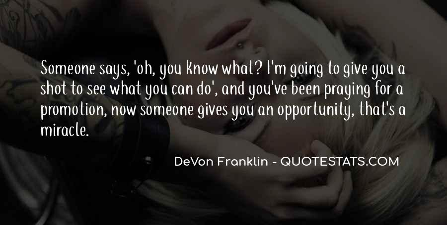 One Shot Opportunity Quotes #865156