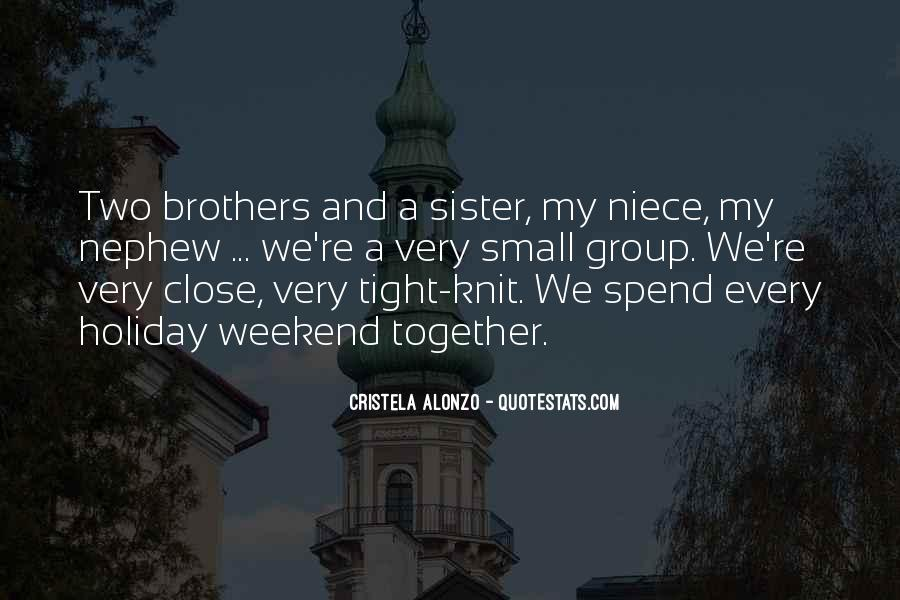 One Sister Two Brothers Quotes #1108264