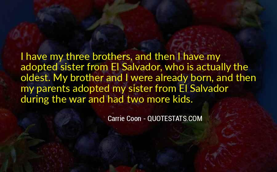 One Sister Two Brothers Quotes #132905