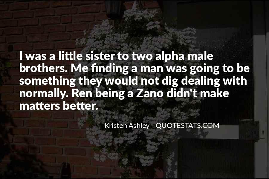 One Sister Two Brothers Quotes #1573894