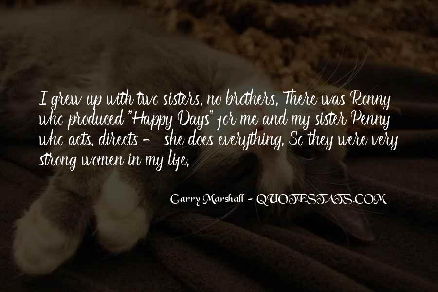 One Sister Two Brothers Quotes #1677434
