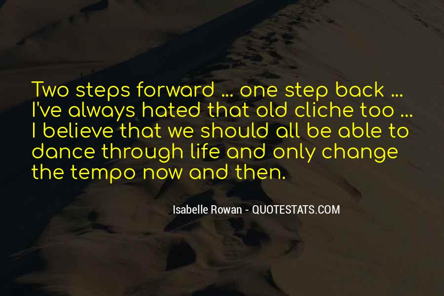 One Step Back Quotes #486914