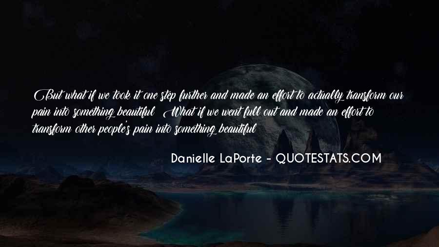 One Step Further Quotes #1222048
