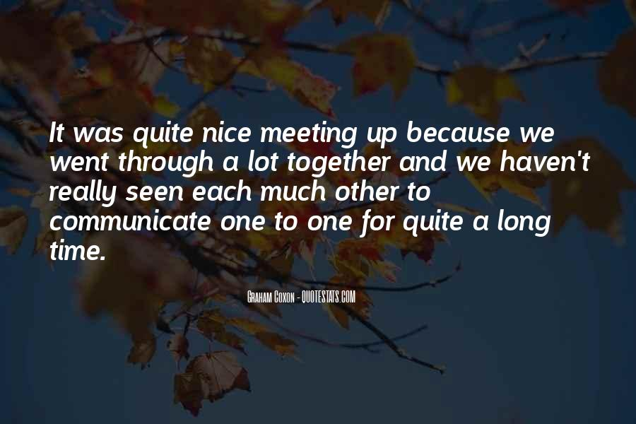 One To One Meeting Quotes #1374167