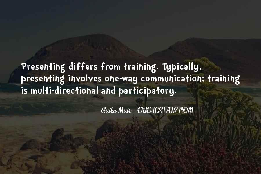 One Way Communication Quotes #1158373