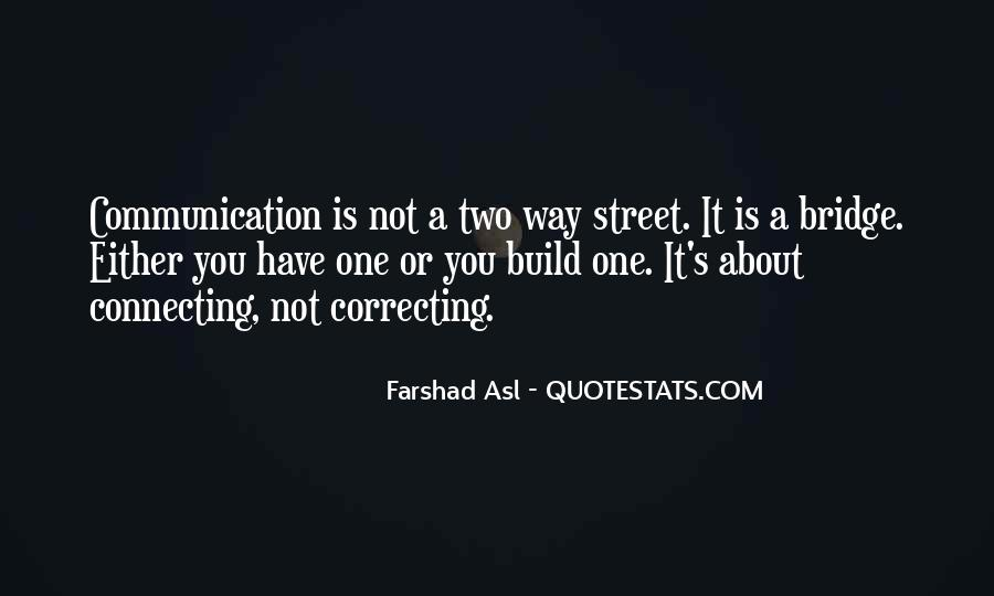 One Way Communication Quotes #577229