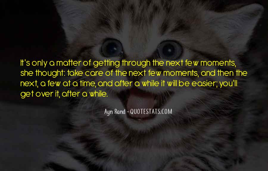 Only A Matter Of Time Quotes #1173654