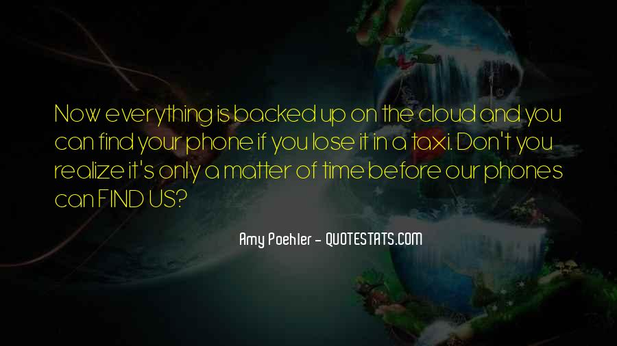 Only A Matter Of Time Quotes #1345238