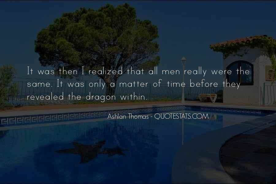 Only A Matter Of Time Quotes #1405197