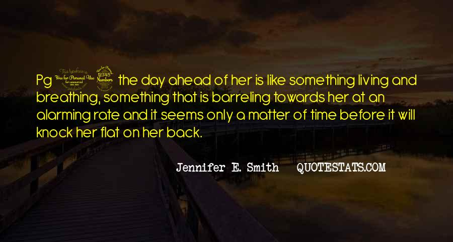 Only A Matter Of Time Quotes #513900