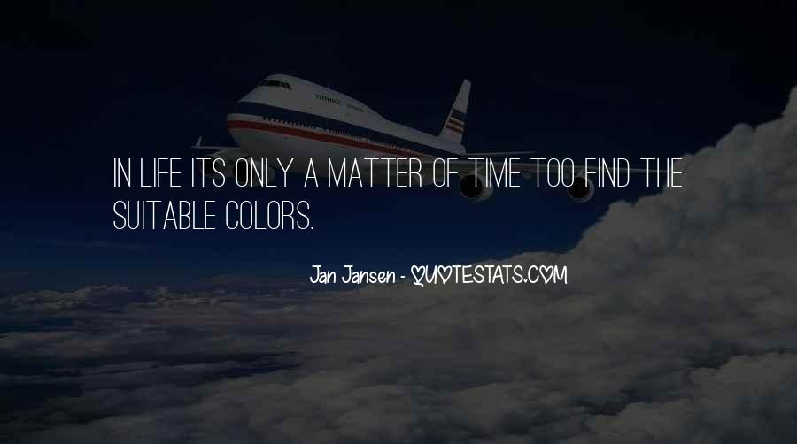 Only A Matter Of Time Quotes #62689