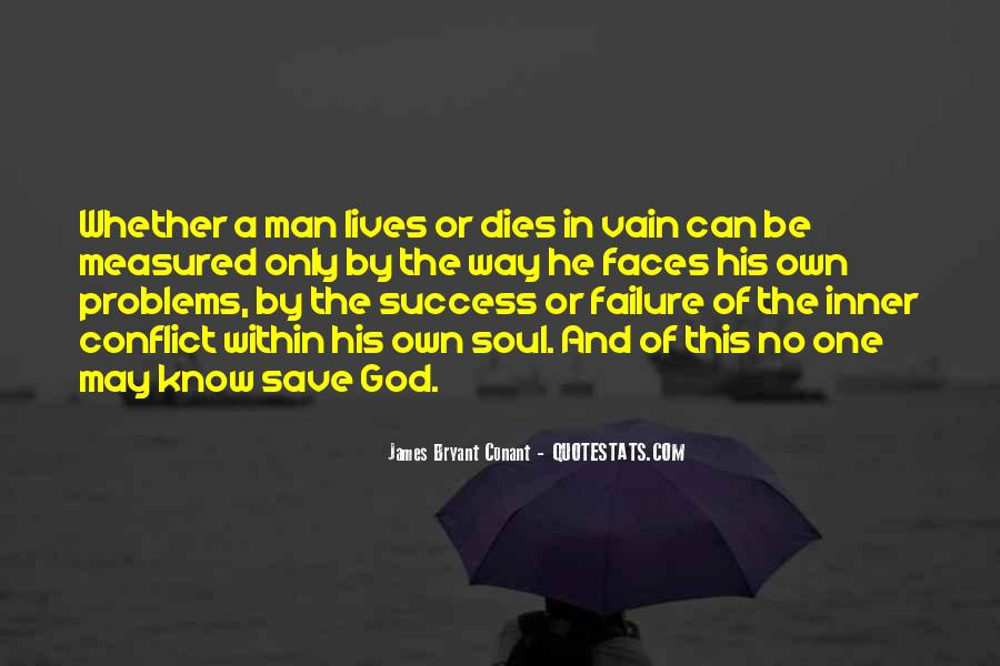 Only God Can Save Me Quotes #134146