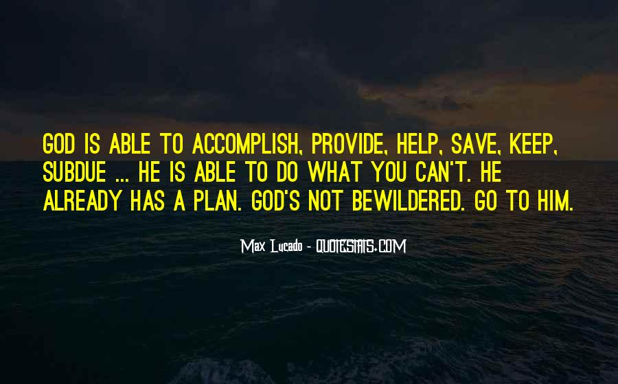 Only God Can Save Me Quotes #23238