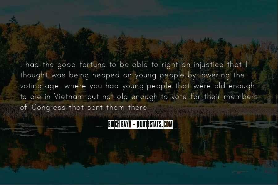 Only Good Die Young Quotes #1468742