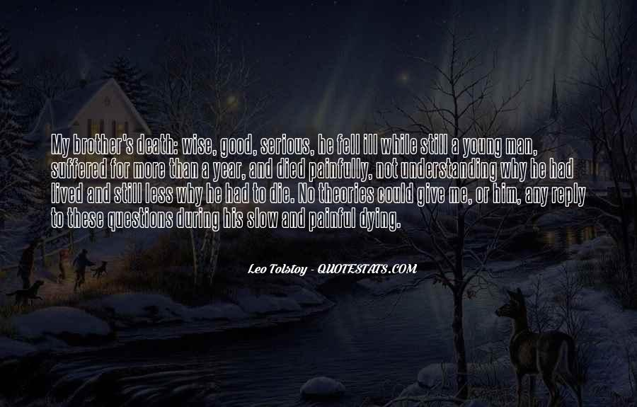 Only Good Die Young Quotes #536566