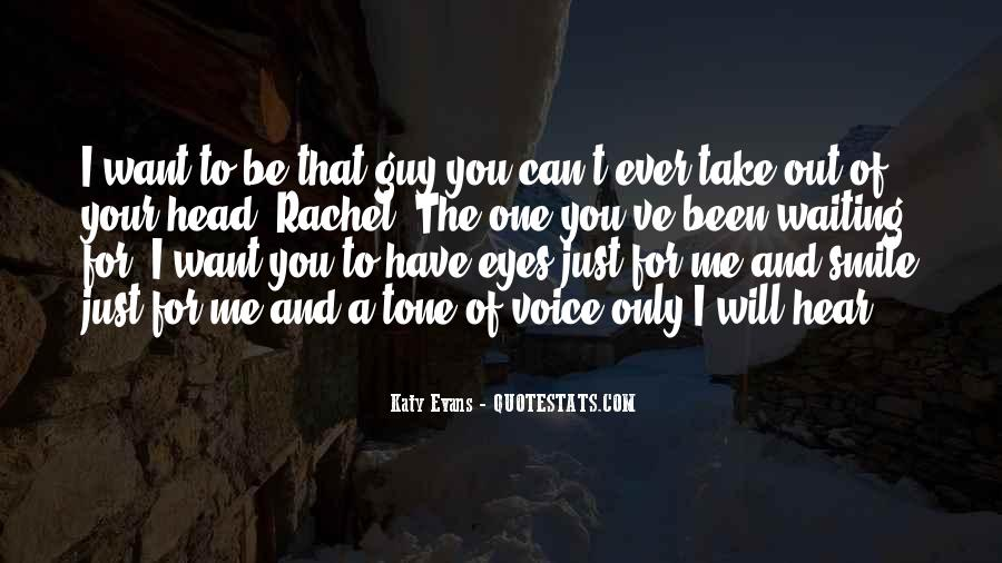 Only Have Eyes For You Quotes #1877563
