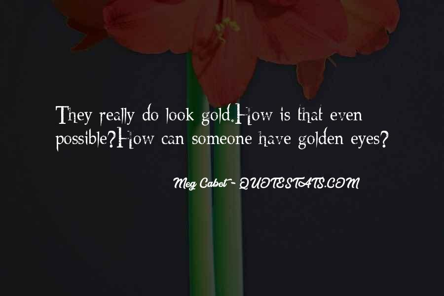 Only Have Eyes For You Quotes #2663