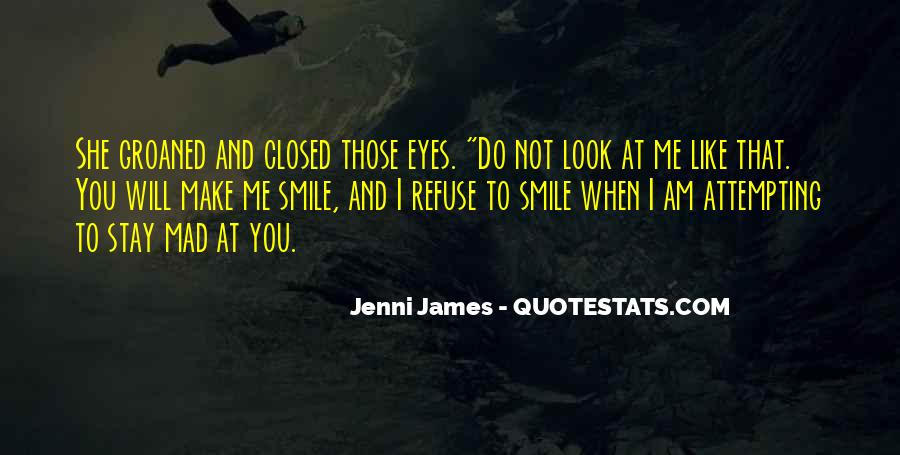Only Have Eyes For You Quotes #3942