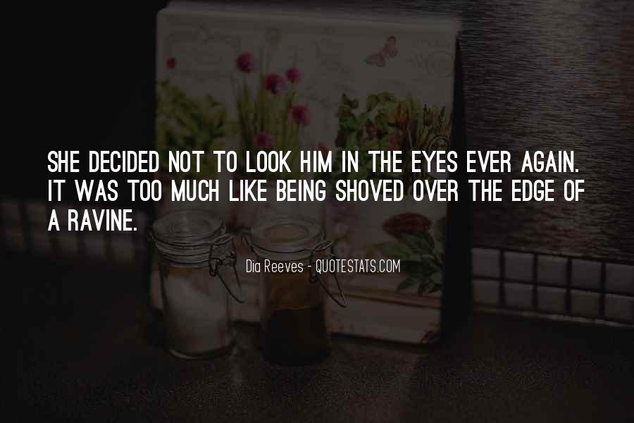 Only Have Eyes For You Quotes #4201