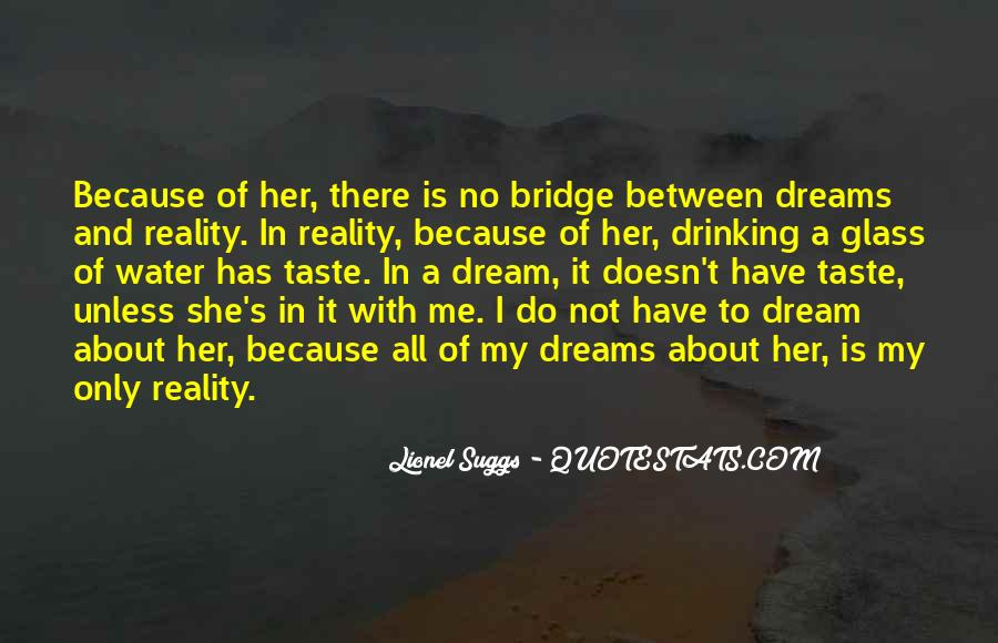 Only In My Dreams Quotes #111387