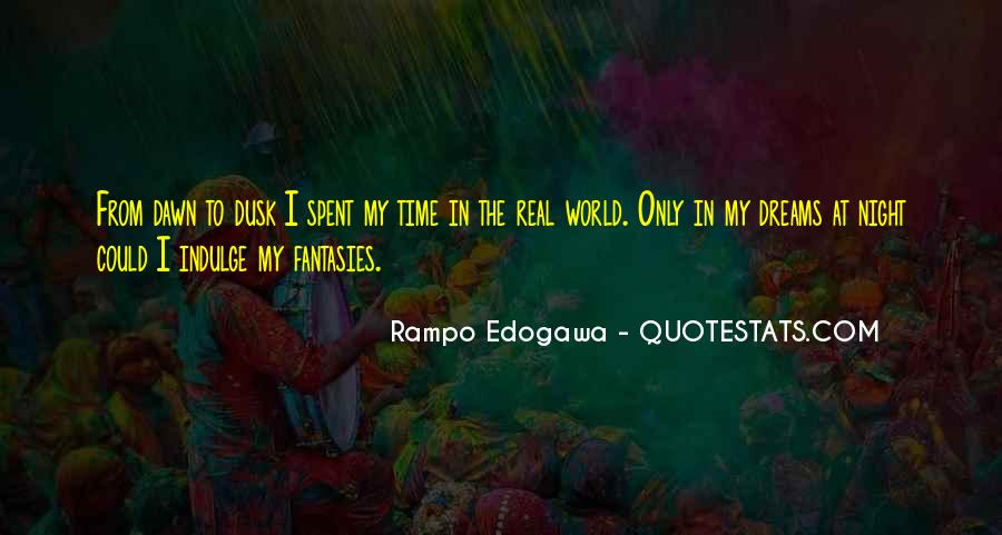 Only In My Dreams Quotes #368575