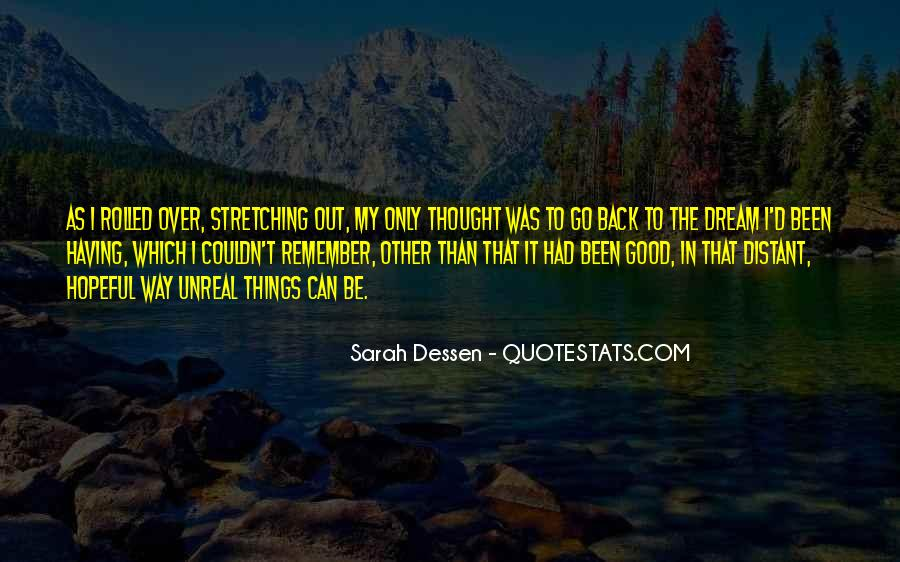 Only In My Dreams Quotes #427151