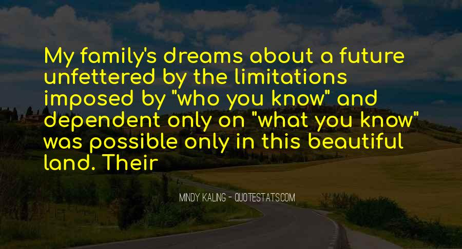 Only In My Dreams Quotes #484495