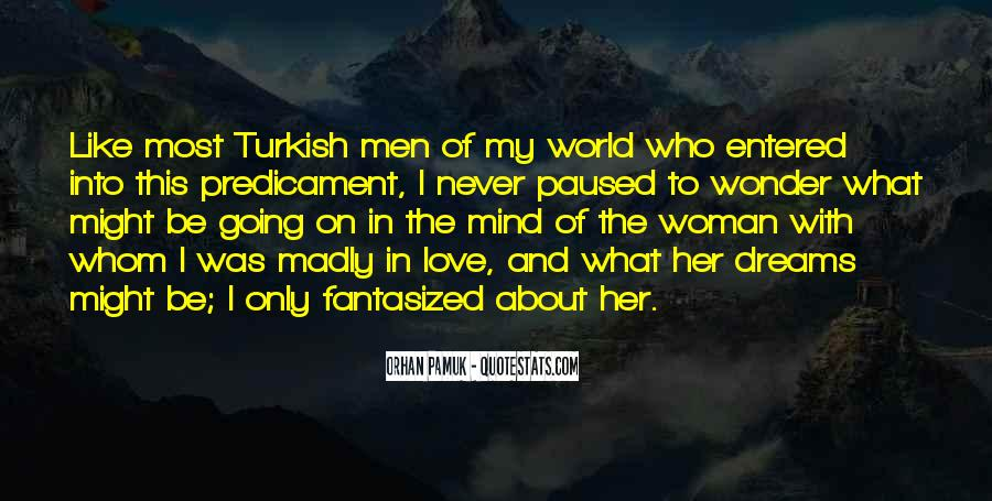 Only In My Dreams Quotes #744129