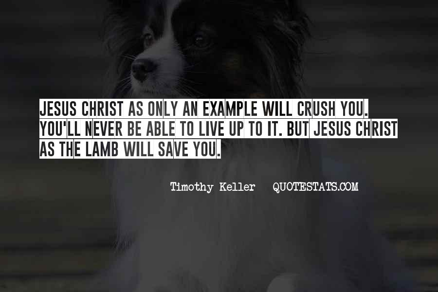 Only Jesus Can Save Quotes #233963