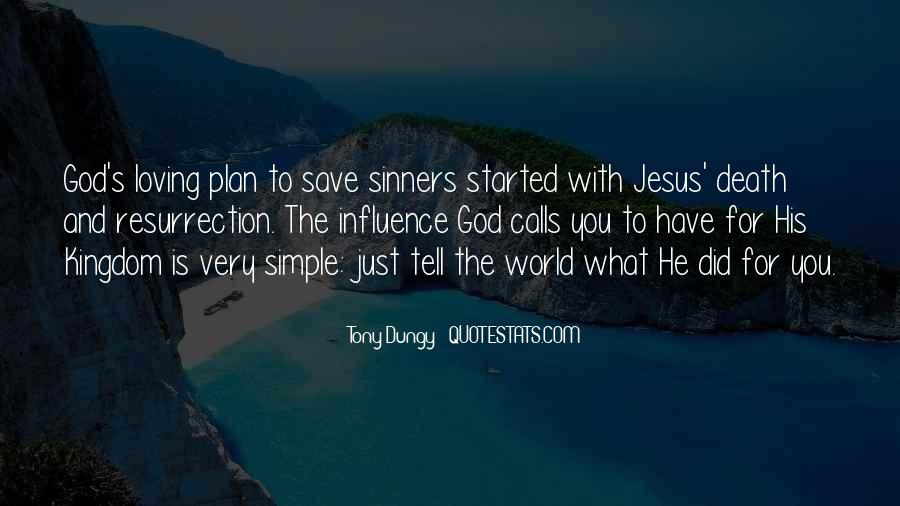 Only Jesus Can Save Quotes #252091