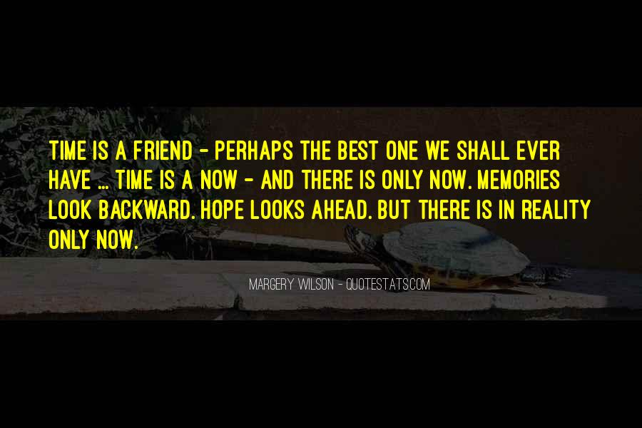 Only One Friend Quotes #1164930