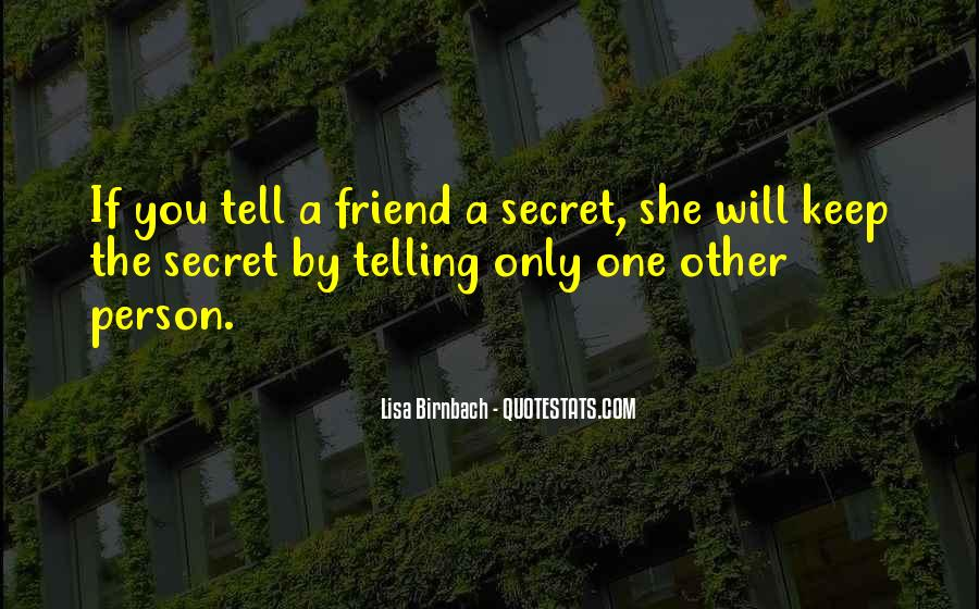 Only One Friend Quotes #1578350