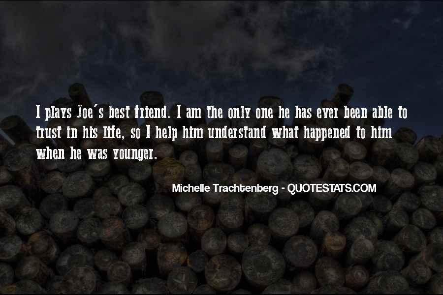 Only One Friend Quotes #1829957