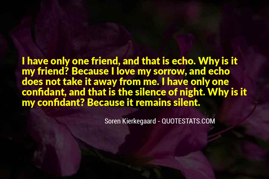 Only One Friend Quotes #1832064
