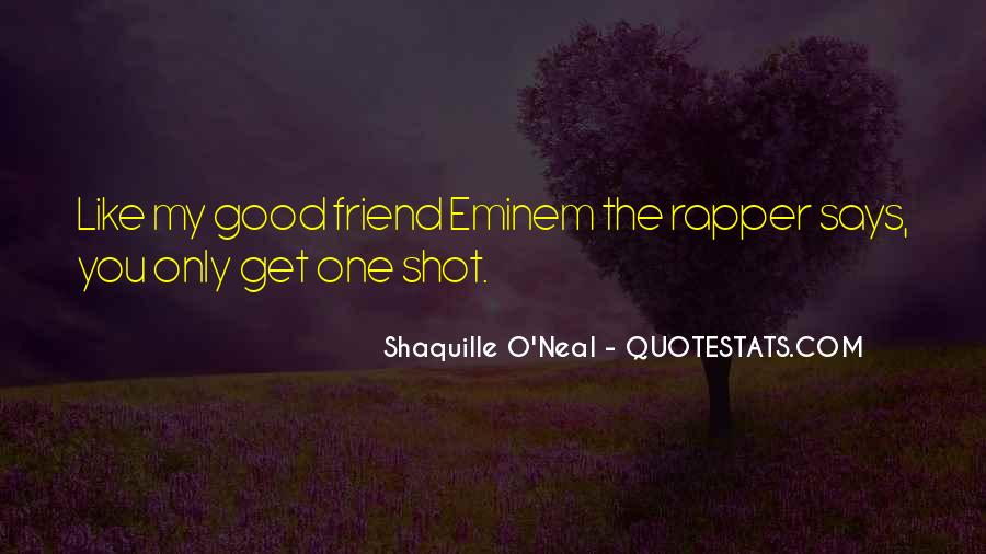 Only One Friend Quotes #334918