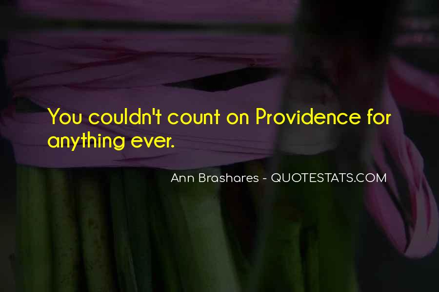 Only One You Can Count On Is Yourself Quotes #14441