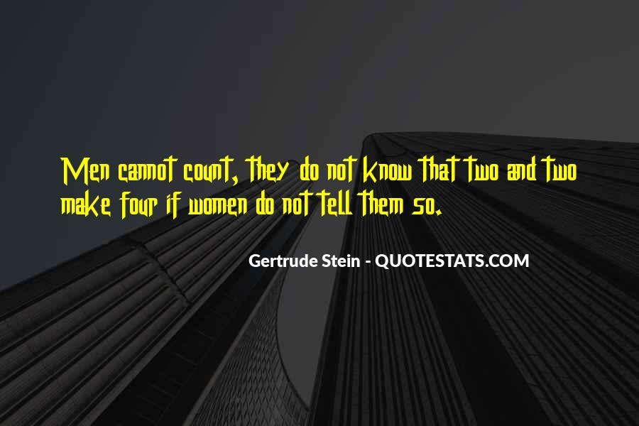 Only One You Can Count On Is Yourself Quotes #2107