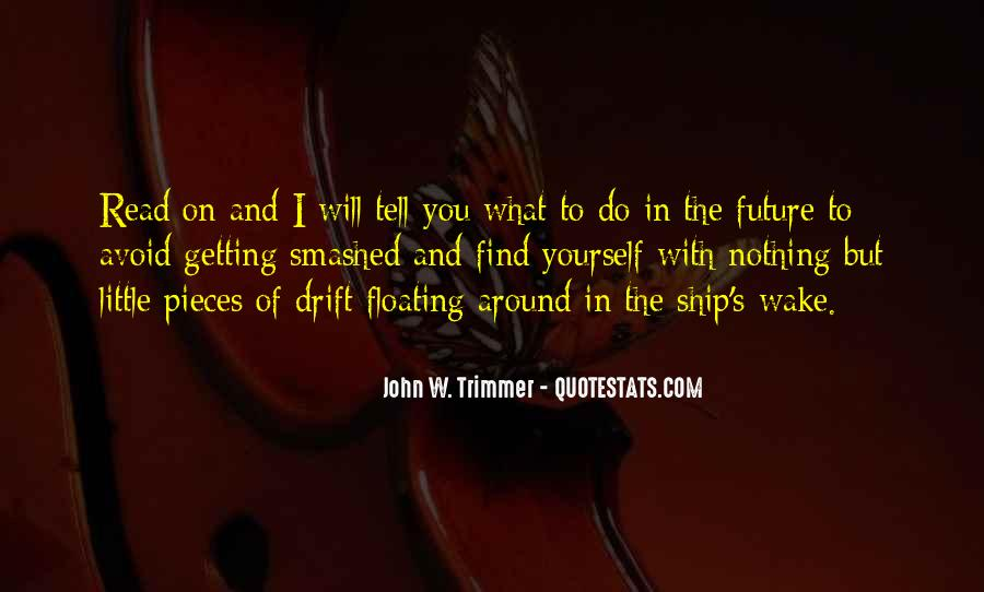 Only The Future Will Tell Quotes #330252