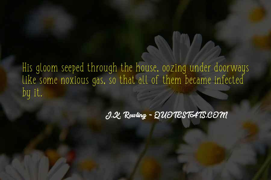 Oozing Quotes #562405