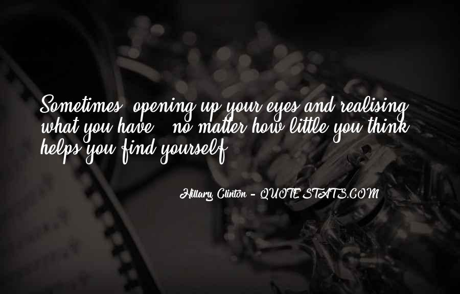 Top 74 Opening My Eyes Quotes: Famous Quotes & Sayings About ...