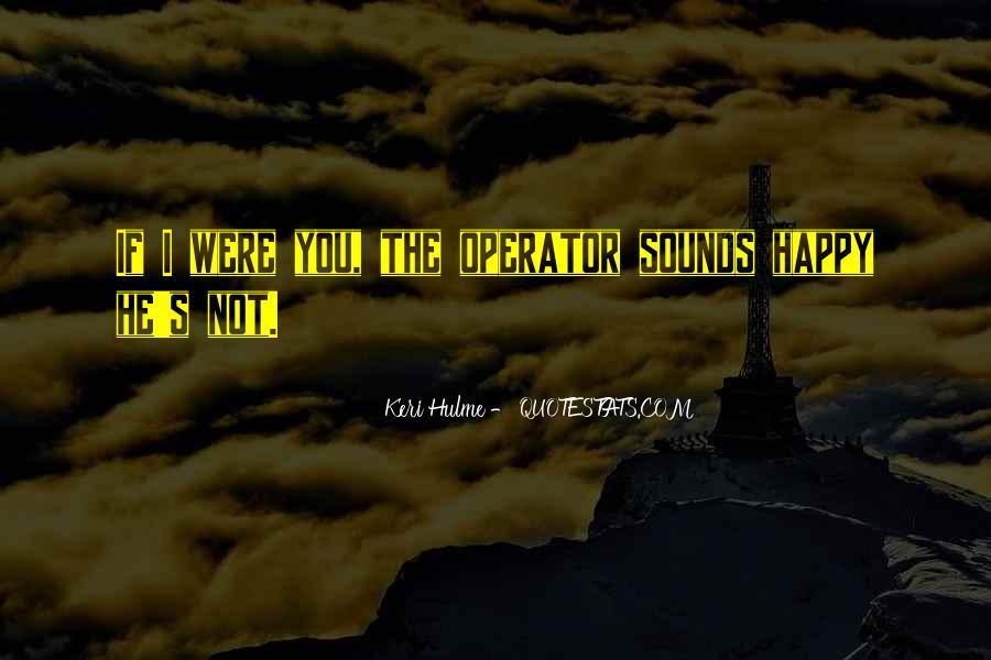 Operator Quotes #164314