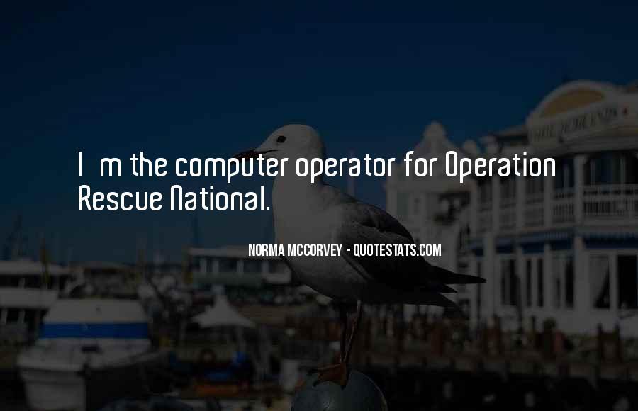 Operator Quotes #980957