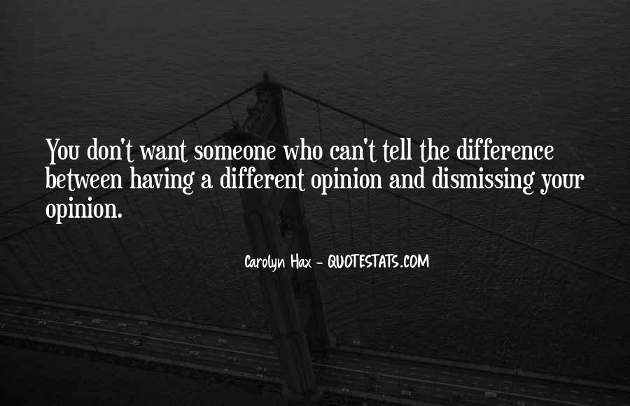 Opinion Difference Quotes #26531
